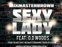 Dj Mixmasterbrown – Sexy Lady Ft Od Woods