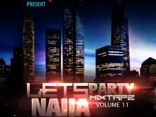 Dj Neptune's Let's Party Naija Mixtape Vol 2