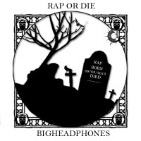 Bhp Crew – Rap Or Die (Rod)