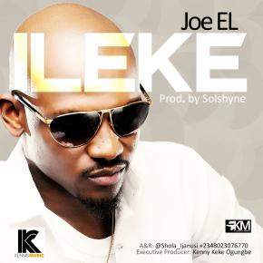 Joe El - Ileke