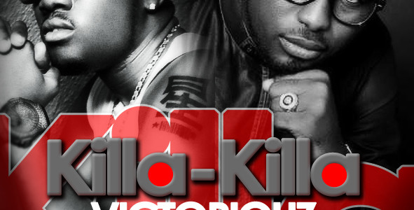 Victoriouz – Killa Killa Ft Soul E