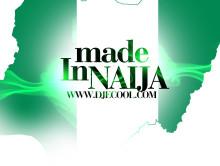 Mixtape: Made In Naija By Dj Ecool