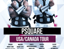 Psquare USA – CANADA Invasion Summer Blast Tour 2013