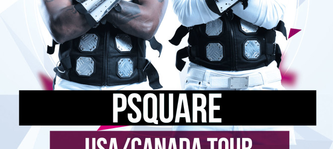 Psquare USA – CANADA Invasion Summer Blast Tour 2013