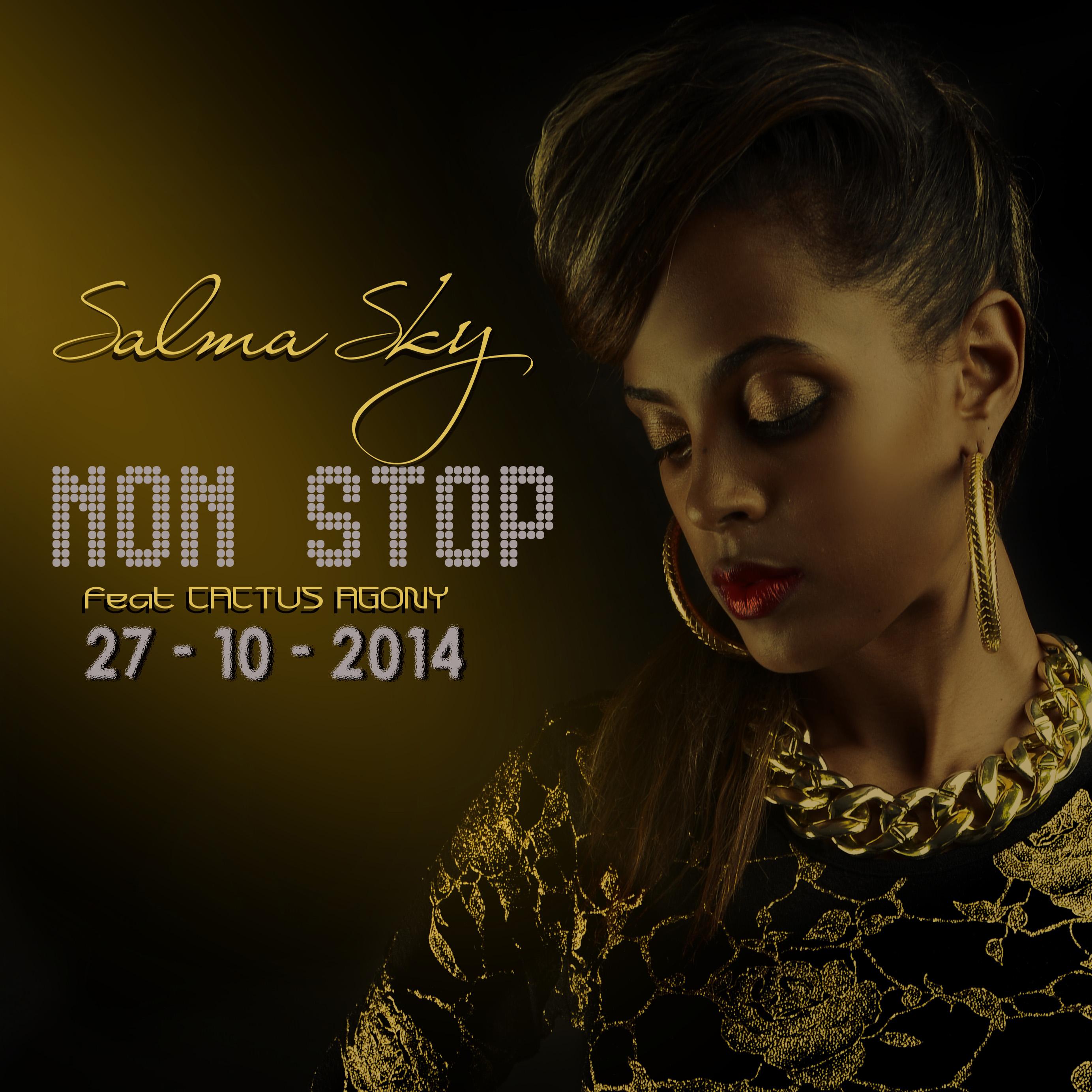 Salma Sky – Non-Stop Feat. Cactus Agony