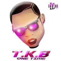 TKB – One Time Ft M3riss