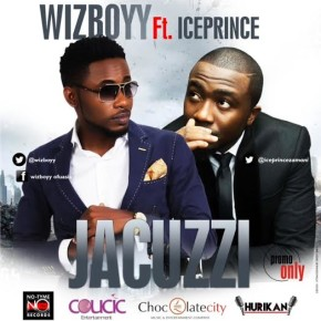 Wizboyy - Jacuzzi Ft Iceprince