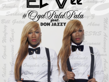 ElVee Releases Oga Pata Pata Featuring Don Jazzy