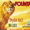 Fountain – [No Lies] + [Imara Na]