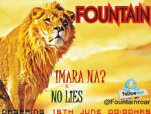 Fountain – [No Lies] + [Imara Na]