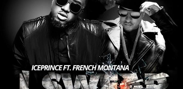 Iceprince – I Swear Ft French Montana & Shaydee