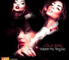 Lola Rae – Watch My Tin Go