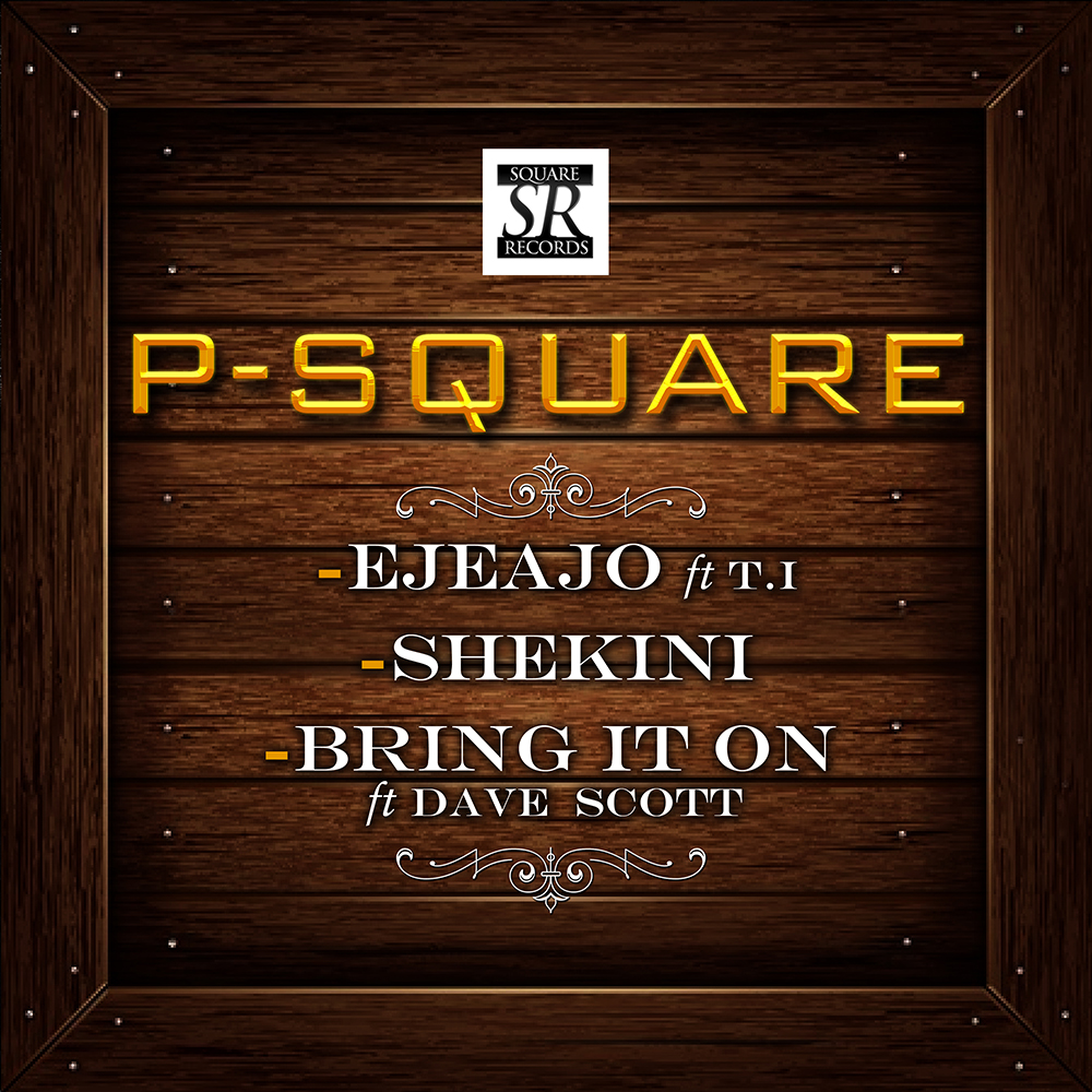 Psquare – Bring It On Featuring Dave Scott